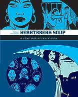 Heartbreak Soup: The Love & Rockets Library - Palomar Book 1