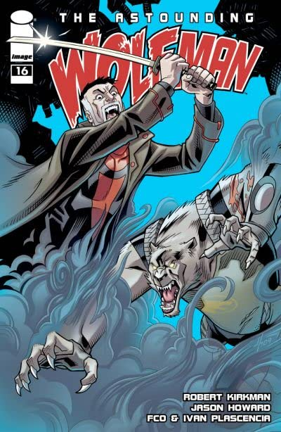 The Astounding Wolf-Man #16