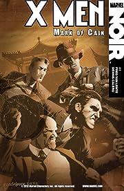 X-Men Noir: Mark of Cain #1 (of 4)