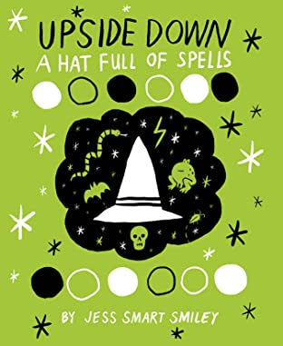 Upside Down Vol. 2: A Hat Full of Spells