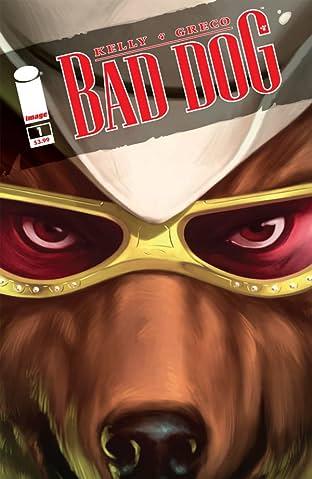 Bad Dog #1