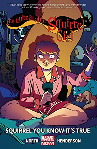 The Unbeatable Squirrel Girl Tome 2: Squirrel You Know It's True