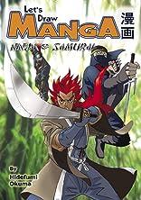 Let's Draw Manga: Ninja & Samurai