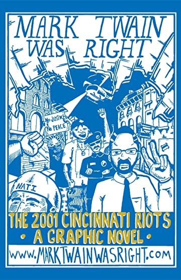 Mark Twain Was Right: The 2001 Cincinnati Riots