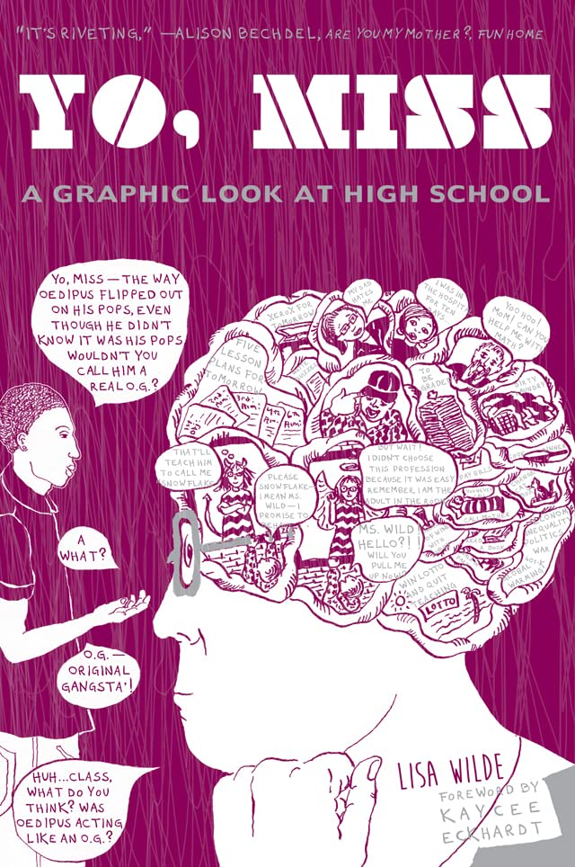 Yo, Miss: A Graphic Look At High School