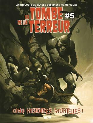 La Tombe de la Terreur Vol. 5: Cinq histoires mortelles !