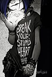 Serenity Rose Vol. 3: Break Your Stupid Heart