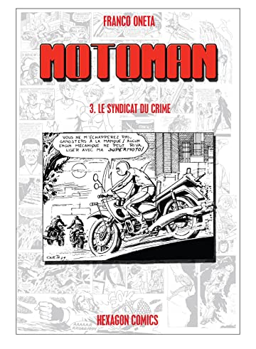 MOTOMAN Vol. 3: Le Syndicat du Crime