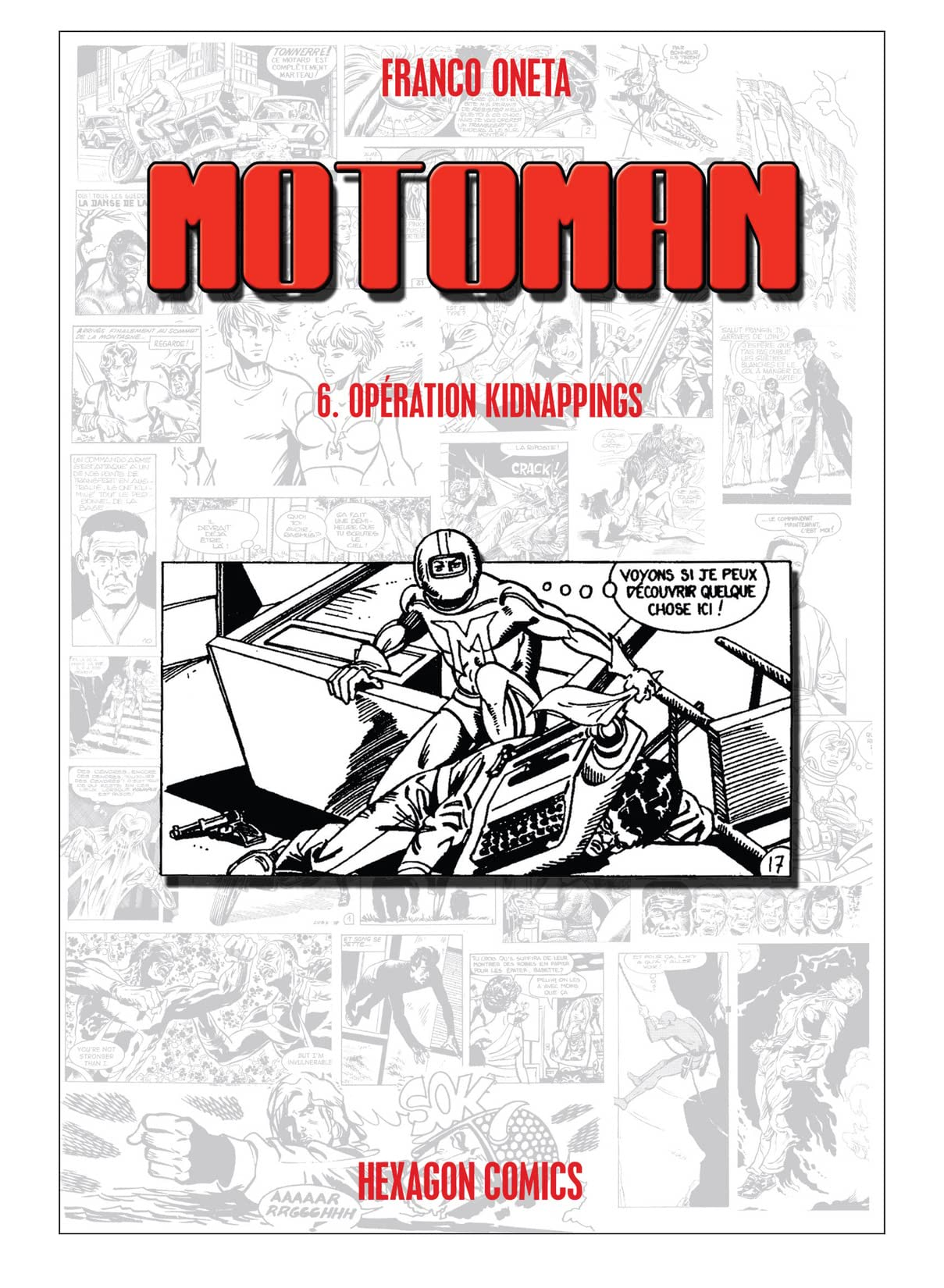 MOTOMAN Vol. 6: Opération Kidnappings