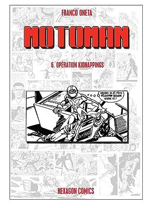 MOTOMAN Vol. 6: Opération Kidnappings