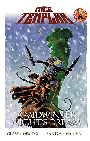 The Mice Templar Vol. 3: A Midwinter Night's Dream (2012)