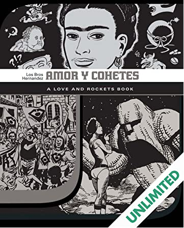 Amor Y Cohetes: The Love & Rockets Library