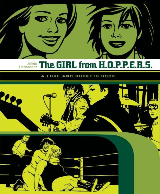 The Girl From H.O.P.P.E.R.S.: The Love & Rockets Library - Locas Book 2
