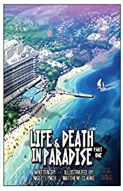 Life and Death In Paradise #1