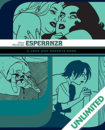 Esperanza: The Love & Rockets Library - Locas Book 5