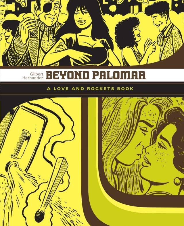 Beyond Palomar: The Love & Rockets Library - Palomar Book 3
