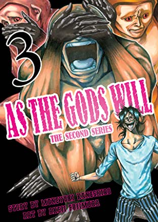 As The Gods Will: The Second Series Vol. 3