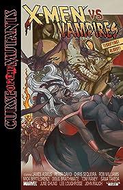 X-Men: Curse of the Mutants - X-Men vs. Vampires (2010) #1 (of 2)
