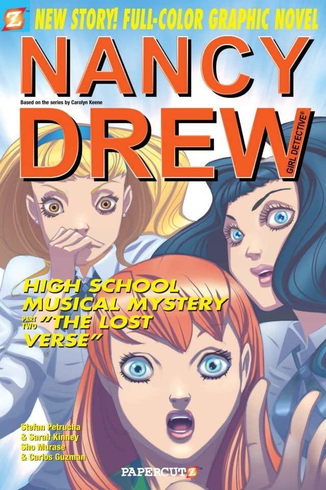 Nancy Drew Vol. 21: High School Musical Mystery Part II: The Lost Verse