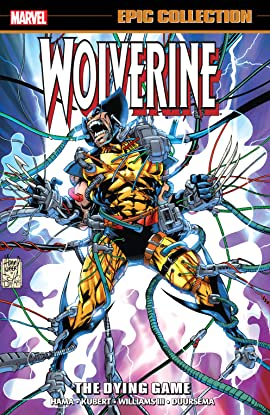 Wolverine Epic Collection: The Dying Game