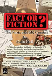 Colin Hall : Fact or fiction Vol. 1: The Paris and M6 Crashes