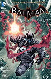 Batman: Arkham Knight (2015-2016): Print Version #11