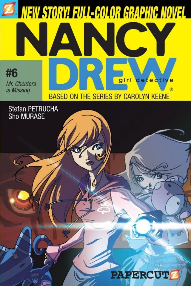 Nancy Drew Vol. 6: Mr. Cheeters Is Missing