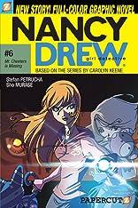 Nancy Drew Vol. 6: Mr. Cheeters Is Missing