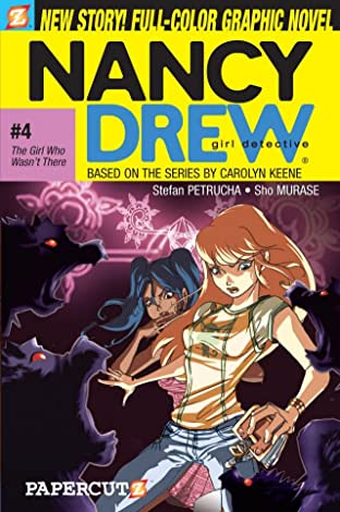 Nancy Drew Vol. 4: The Girl Who Wasn't There