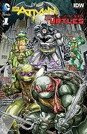Batman/Teenage Mutant Ninja Turtles (2015-2016) #1
