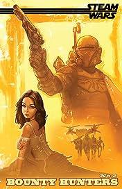 Steam Wars: Bounty Hunters #2