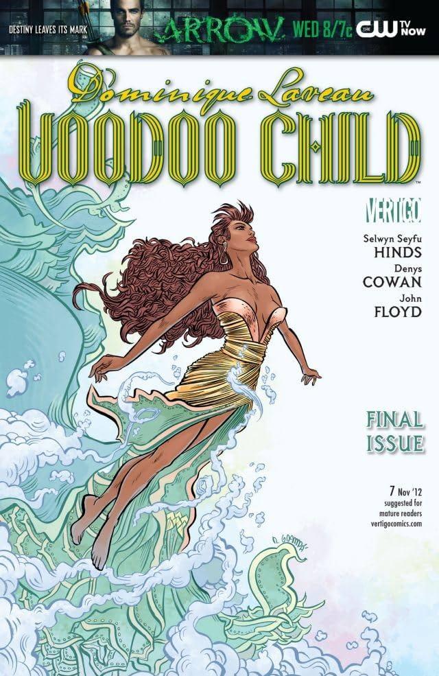 Dominique Laveau: Voodoo Child #7
