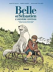 Belle & Sébastien - L'Aventure Continue