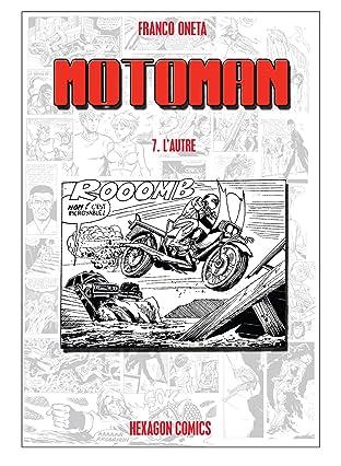 MOTOMAN Vol. 7: L'Autre