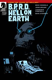 B.P.R.D. Hell on Earth #137
