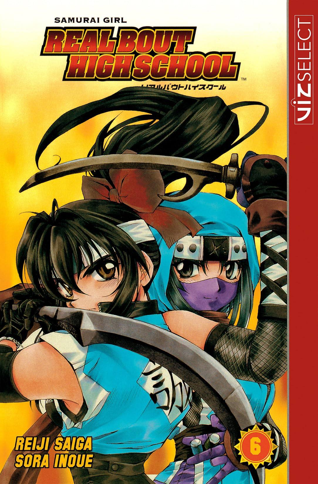 Samurai Girl Real Bout High School Vol. 6