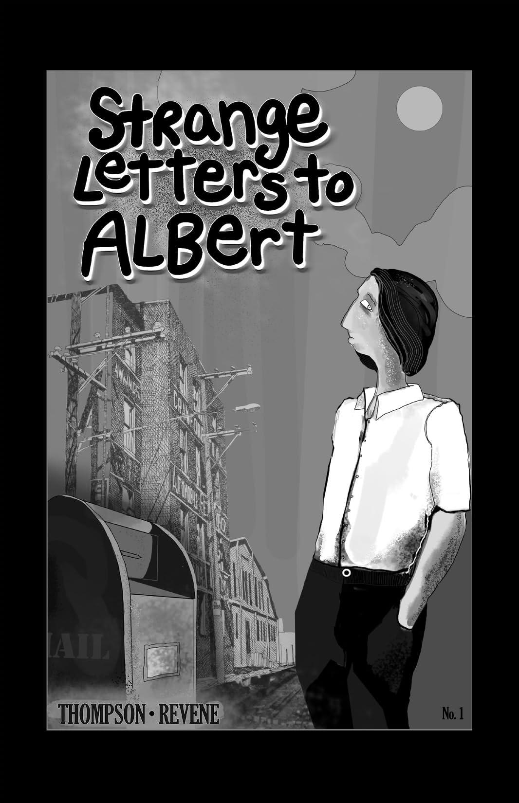 Strange Letters To Albert #1