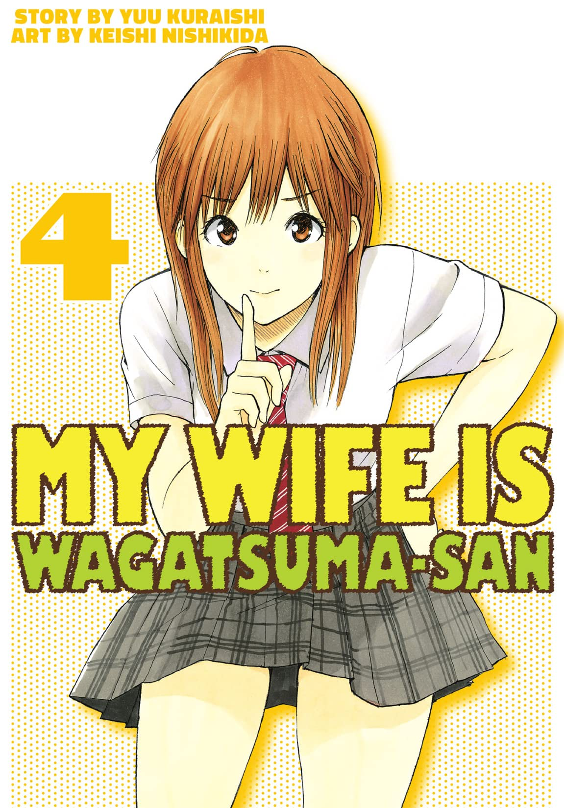 My Wife is Wagatsuma-san Vol. 4
