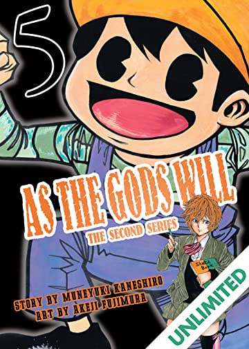 As The Gods Will: The Second Series Vol. 5