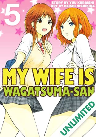 My Wife is Wagatsuma-san Vol. 5
