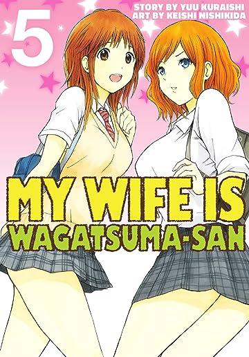 My Wife is Wagatsuma-san Vol. 5