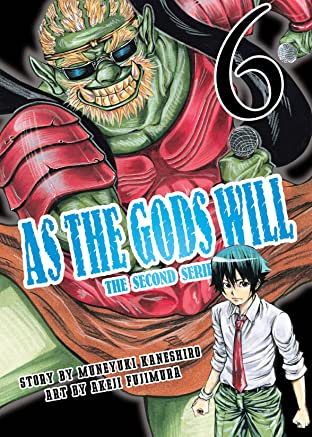 As the Gods Will The Second Series Vol. 6