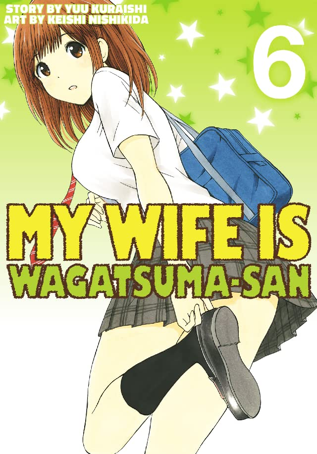 My Wife is Wagatsuma-san Vol. 6
