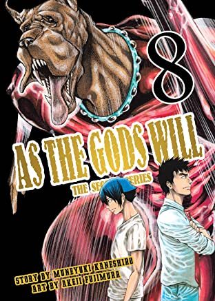 As The Gods Will: The Second Series Vol. 8