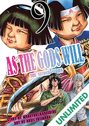 As The Gods Will: The Second Series Vol. 9