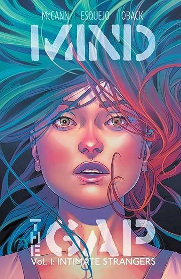 Mind the Gap Vol. 1: Intimate Strangers