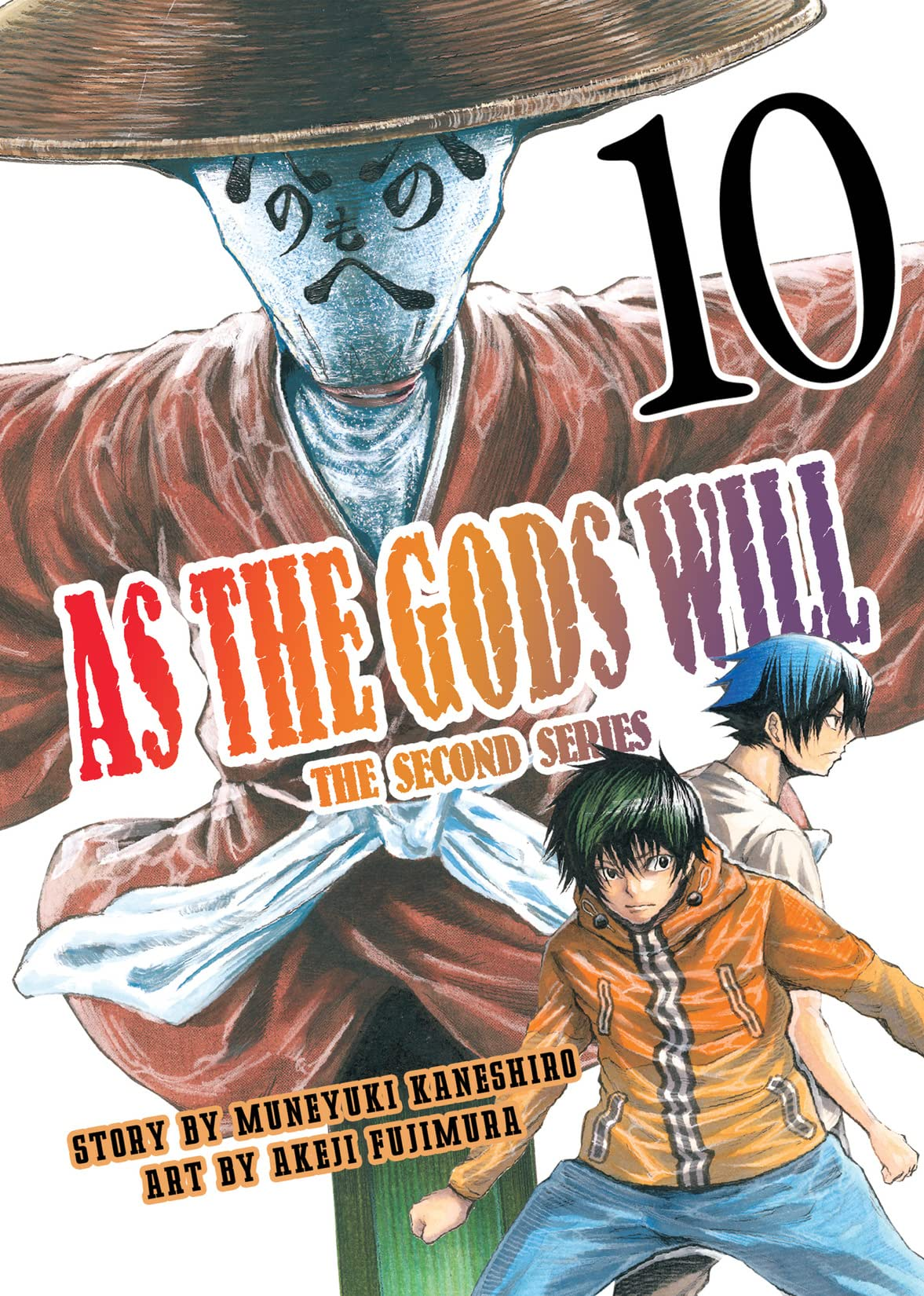 As The Gods Will: The Second Series Vol. 10