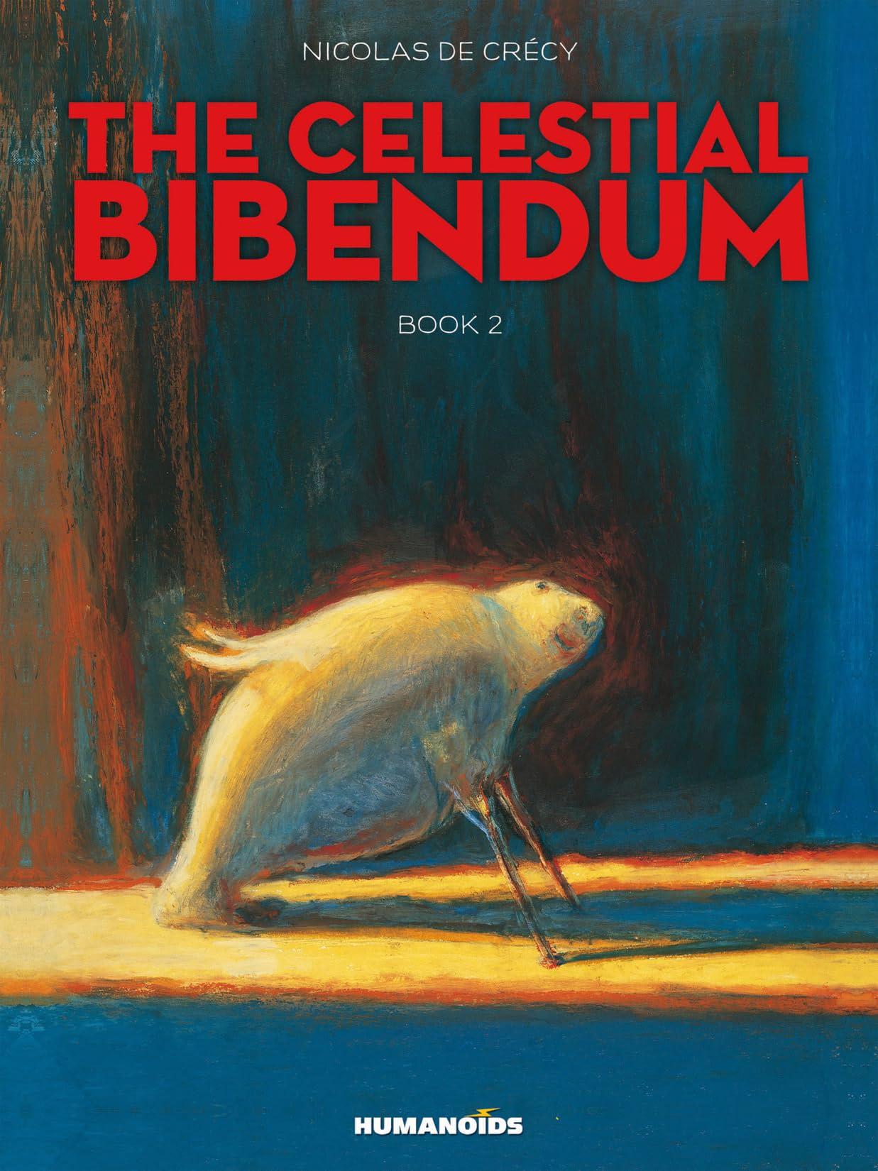 The Celestial Bibendum Vol. 2