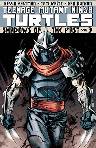 Teenage Mutant Ninja Turtles Tome 3: Shadows of the Past