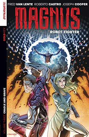 Magnus: Robot Fighter Vol. 3: Cradle And Grave
